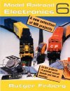 Model Railroad Electronics - Band 6