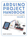 Arduino Project Handbook Volume 2